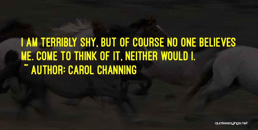 Carol Channing Quotes 183910