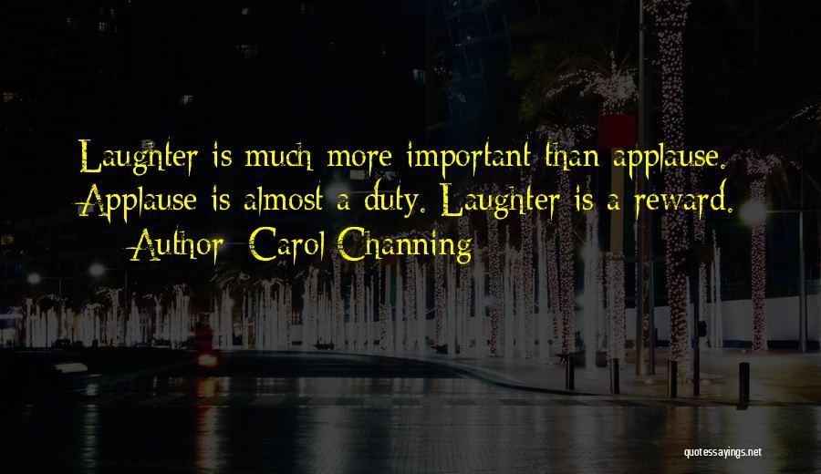 Carol Channing Quotes 2085348