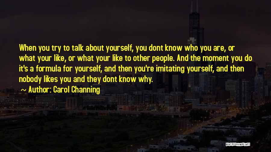 Carol Channing Quotes 710884