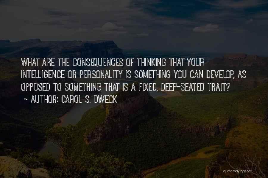 Carol Dweck Quotes By Carol S. Dweck