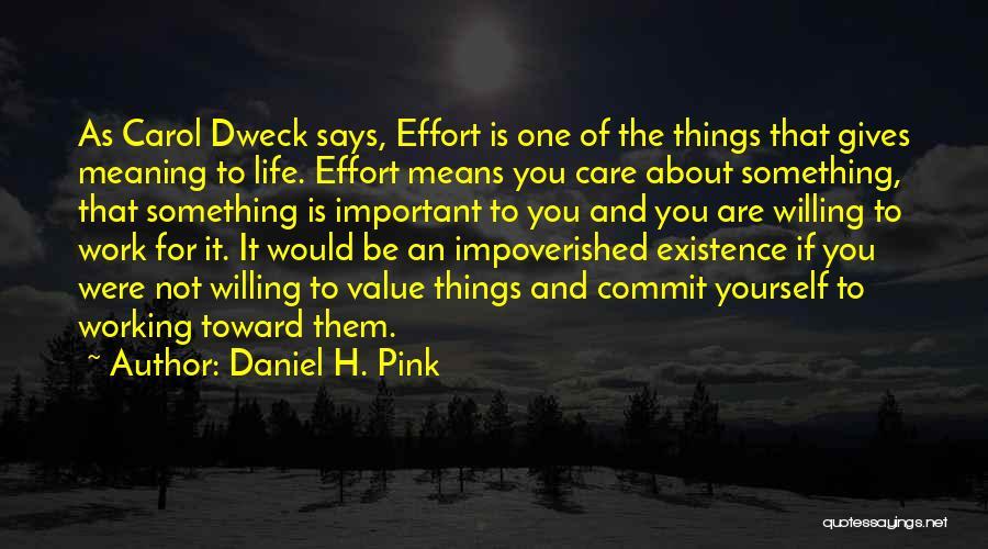 Carol Dweck Quotes By Daniel H. Pink