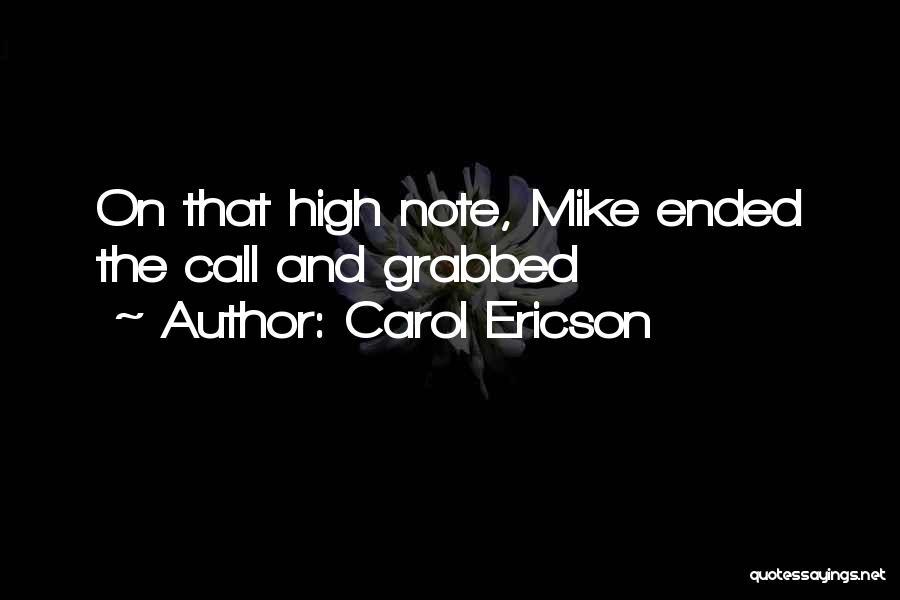Carol Ericson Quotes 581209