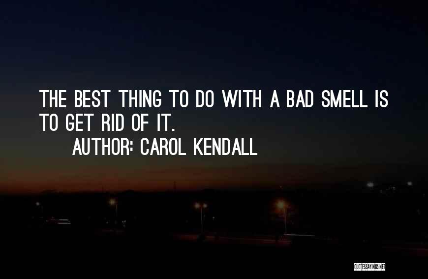 Carol Kendall Quotes 1124984