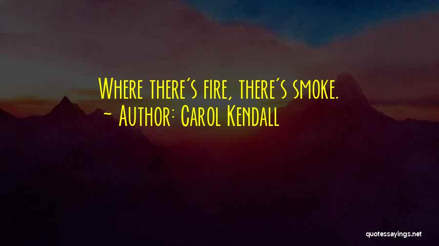 Carol Kendall Quotes 1171791