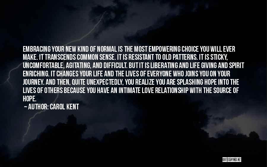 Carol Kent Quotes 1923550