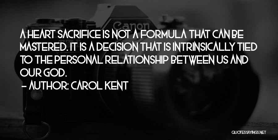 Carol Kent Quotes 413068