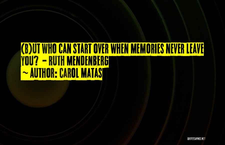 Carol Matas Quotes 2142190