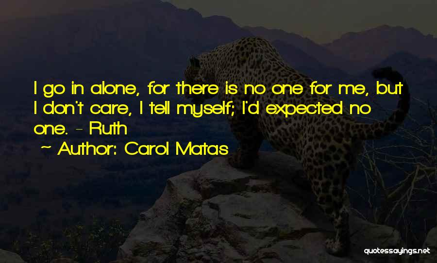 Carol Matas Quotes 264812