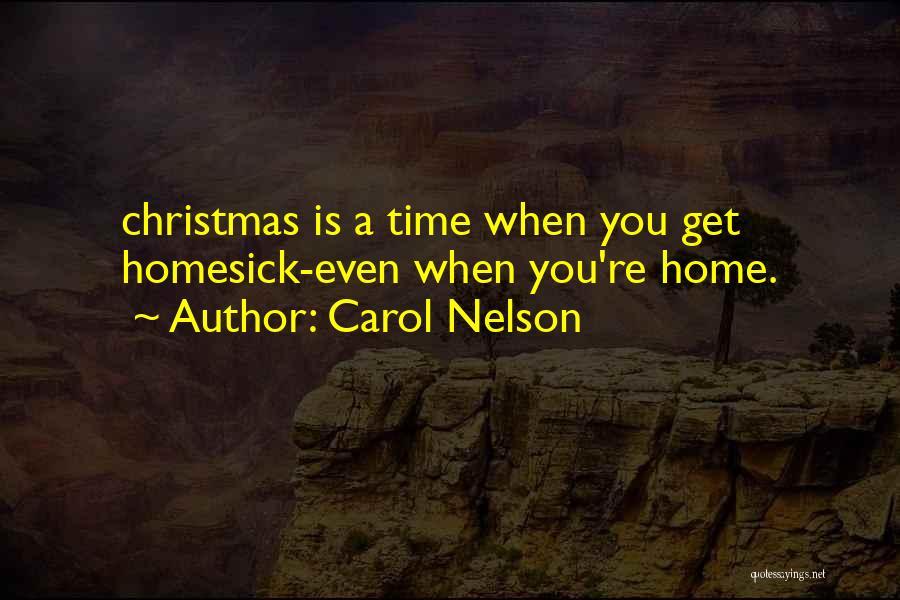 Carol Nelson Quotes 797688