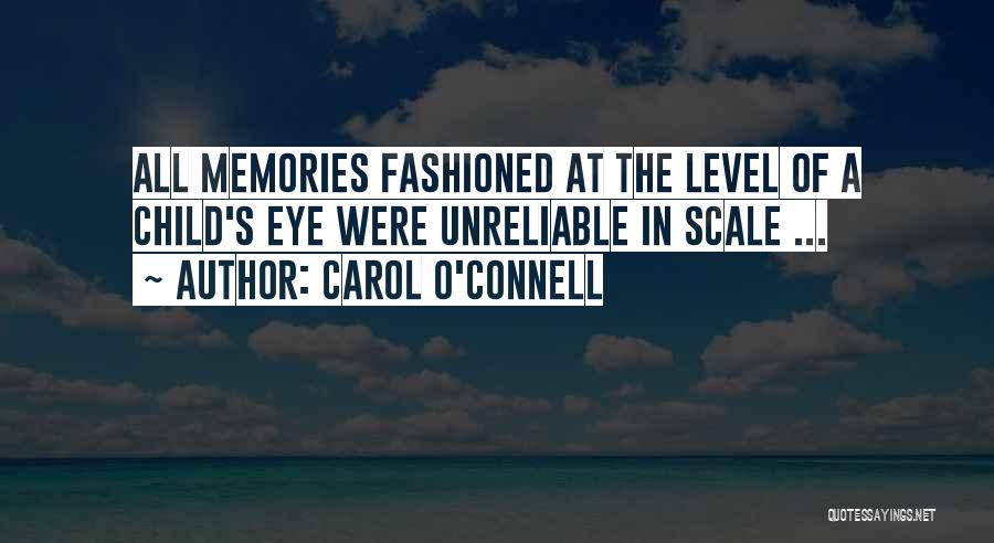 Carol O'Connell Quotes 113176