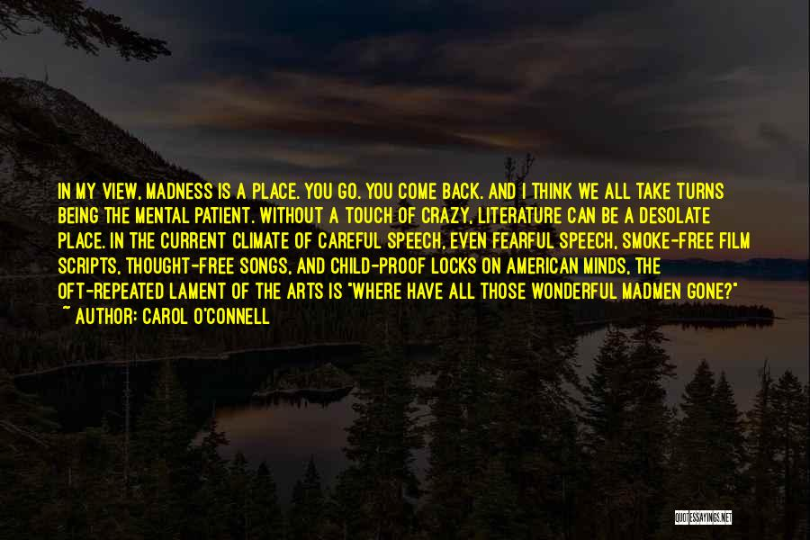 Carol O'Connell Quotes 1394357