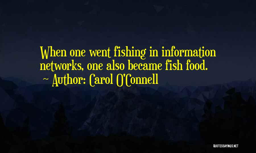 Carol O'Connell Quotes 2192391