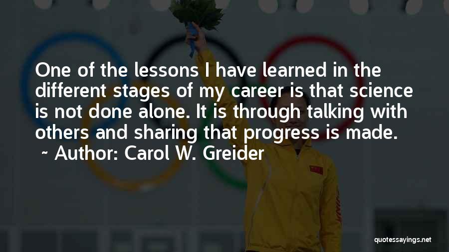 Carol W. Greider Quotes 1841860