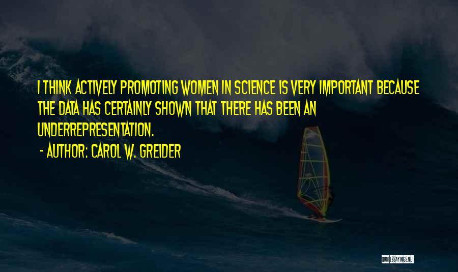 Carol W. Greider Quotes 2255469