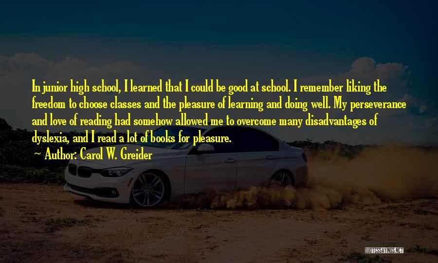 Carol W. Greider Quotes 298469