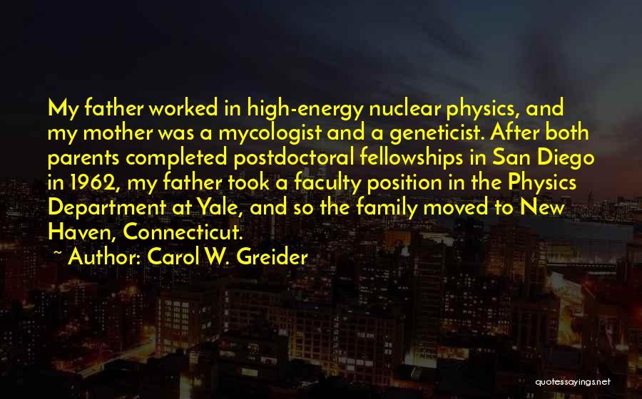 Carol W. Greider Quotes 718185