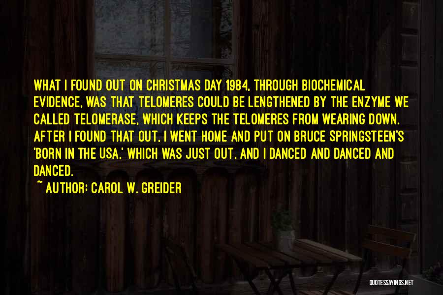 Carol W. Greider Quotes 928831