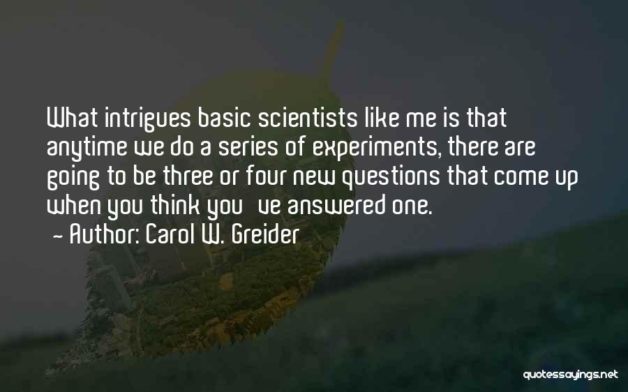 Carol W. Greider Quotes 956488