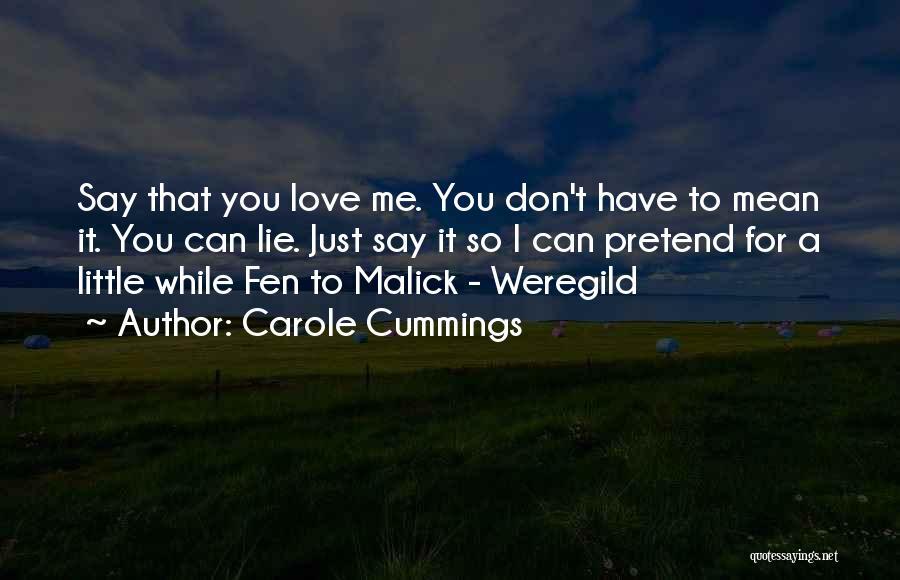 Carole Cummings Quotes 100733