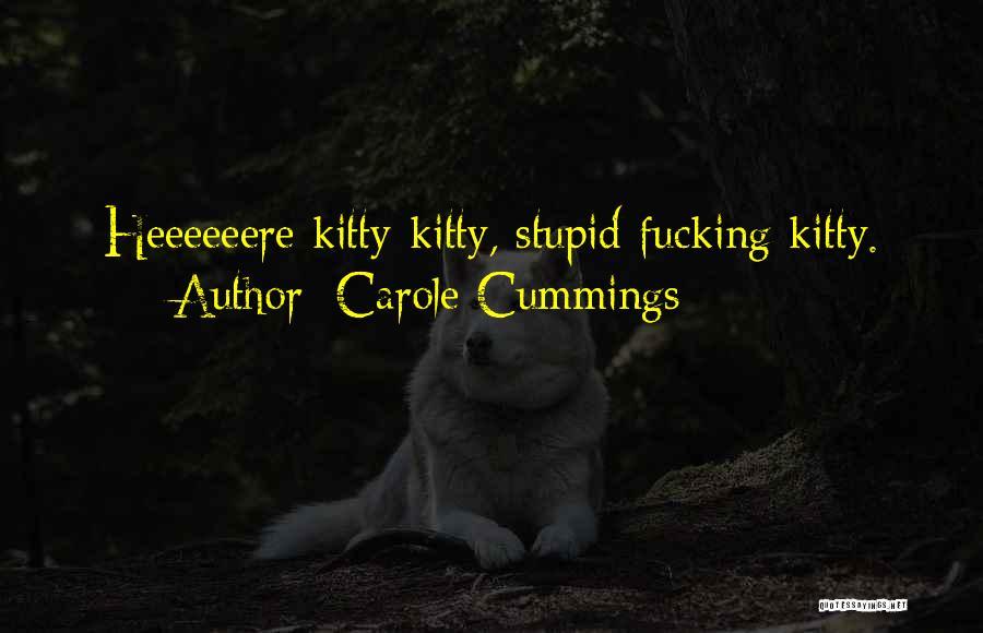 Carole Cummings Quotes 1130374