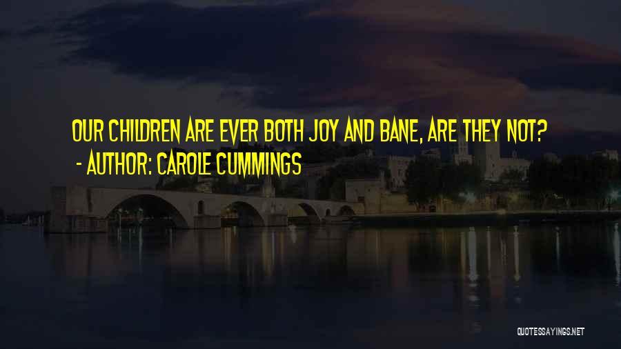 Carole Cummings Quotes 2127216