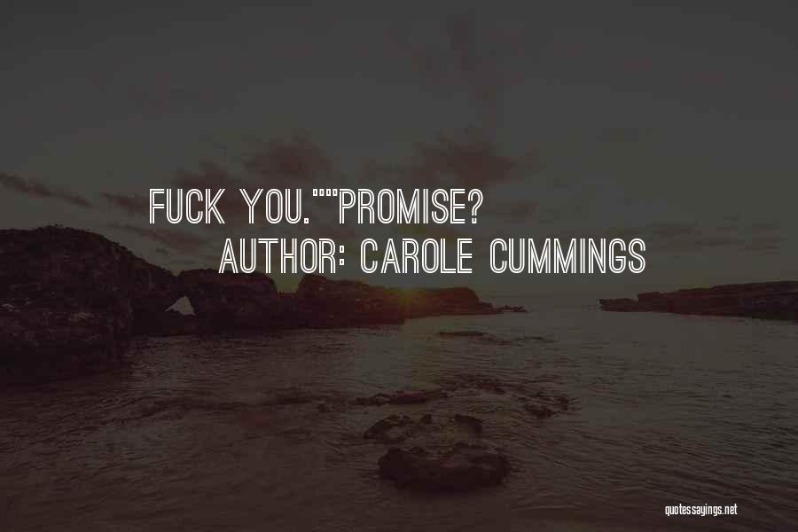 Carole Cummings Quotes 216607
