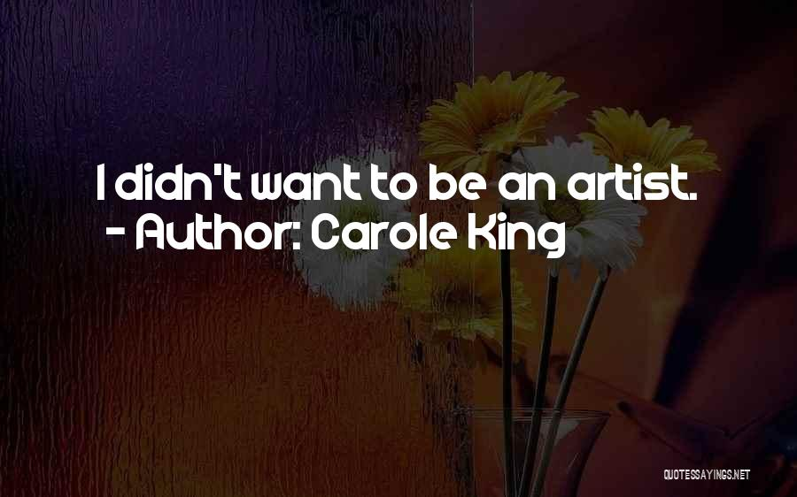 Carole King Quotes 1806899