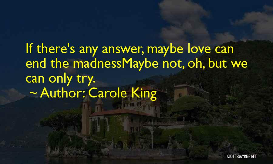 Carole King Quotes 358776