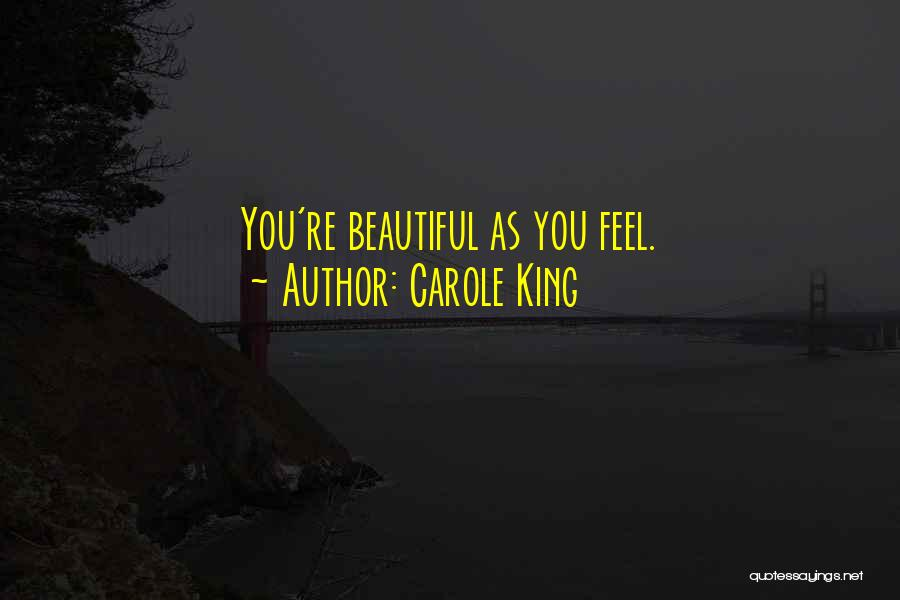 Carole King Quotes 541510