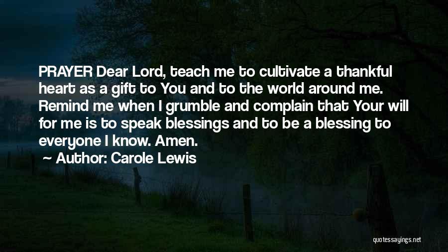 Carole Lewis Quotes 1560721