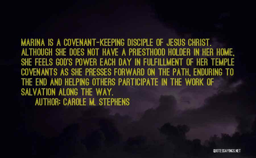 Carole M. Stephens Quotes 2000726