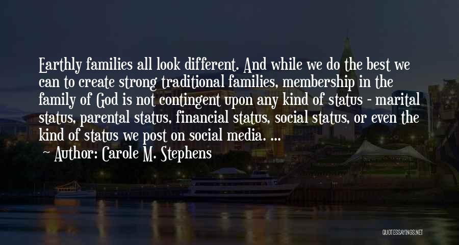 Carole M. Stephens Quotes 441935