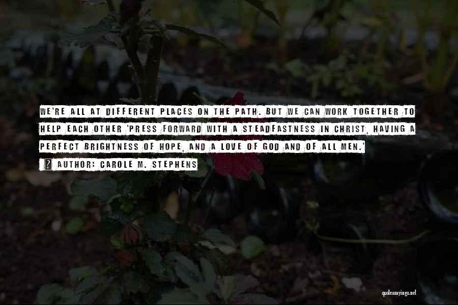 Carole M. Stephens Quotes 993051