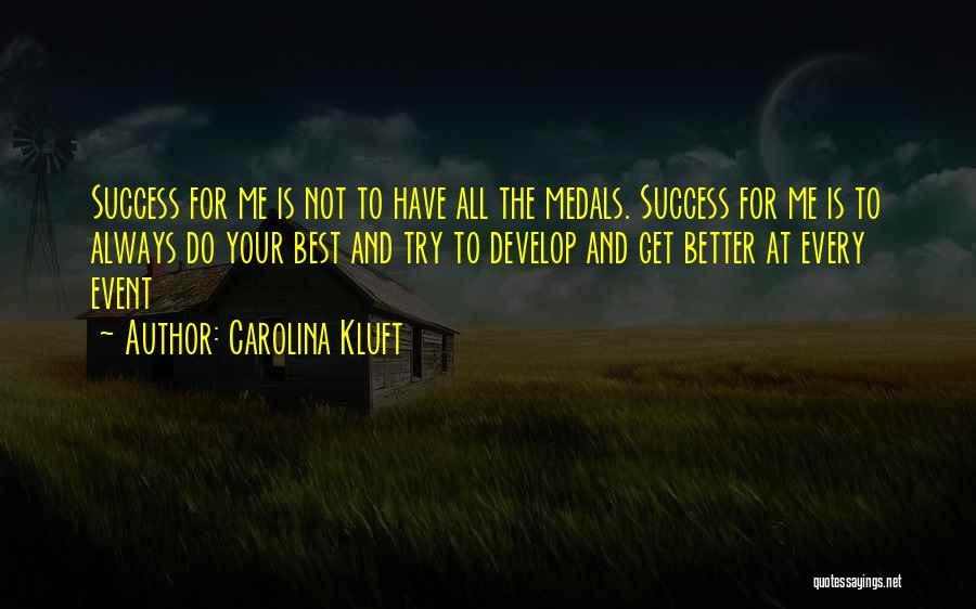 Carolina Kluft Quotes 2144335