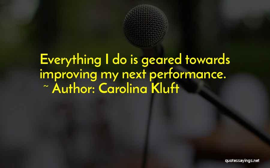 Carolina Kluft Quotes 279861