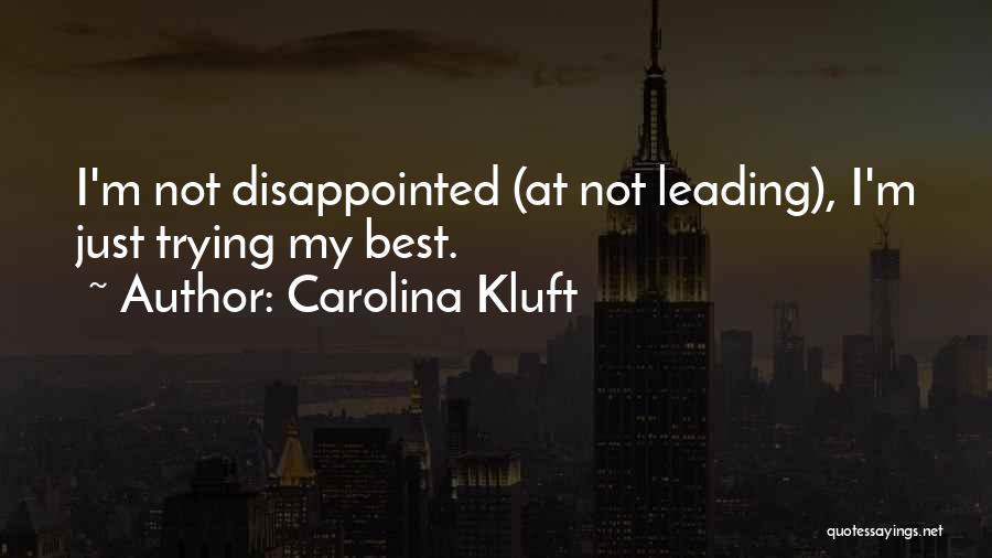 Carolina Kluft Quotes 537032