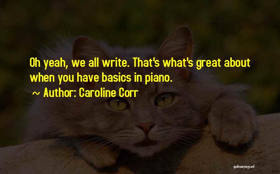 Caroline Corr Quotes 1217353