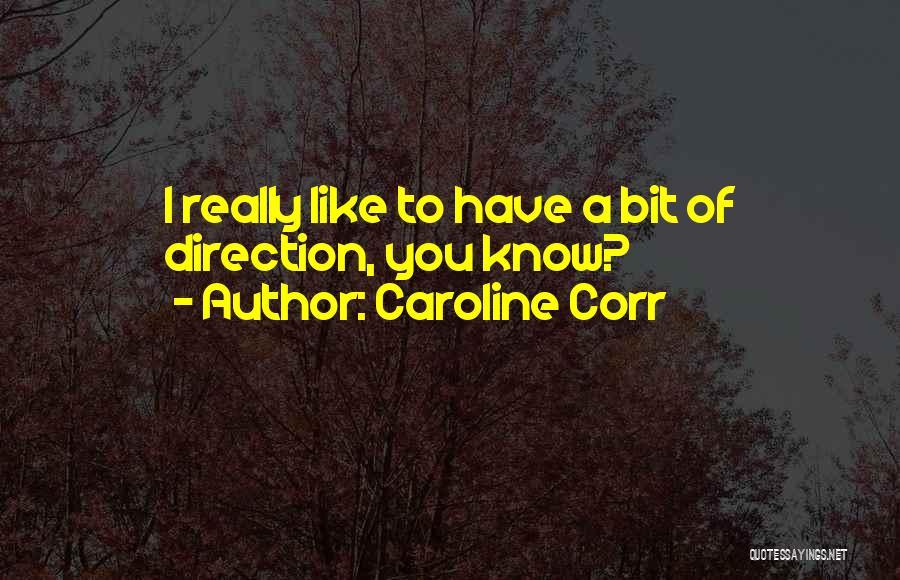Caroline Corr Quotes 1339455