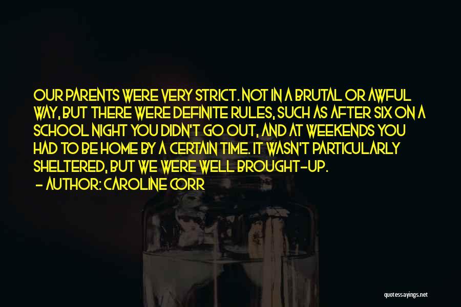 Caroline Corr Quotes 1540399