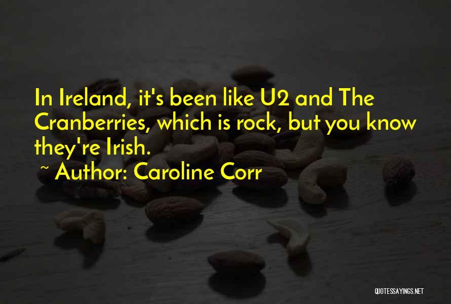 Caroline Corr Quotes 823449