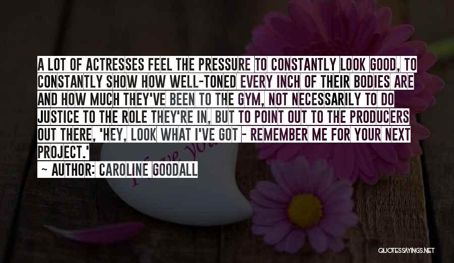 Caroline Goodall Quotes 1537696