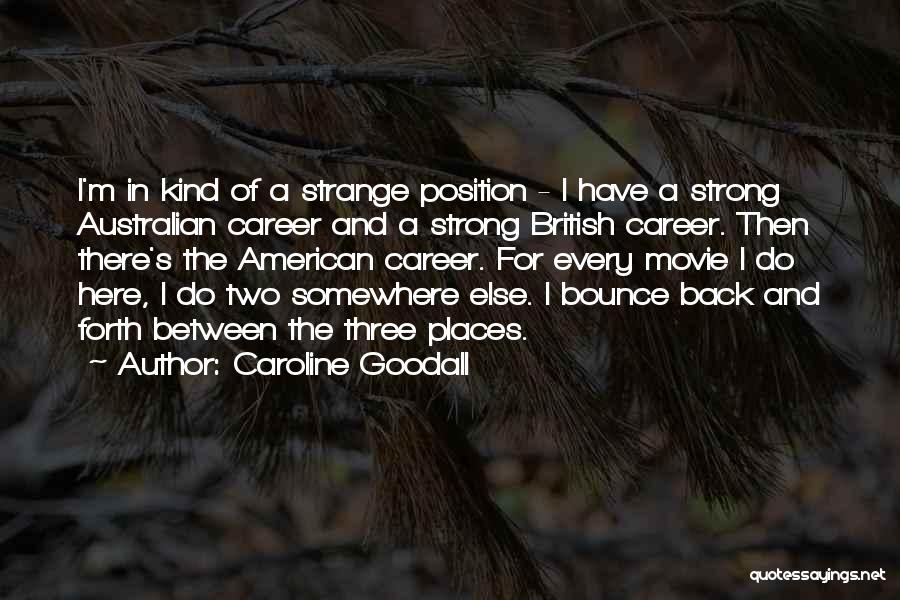 Caroline Goodall Quotes 635770