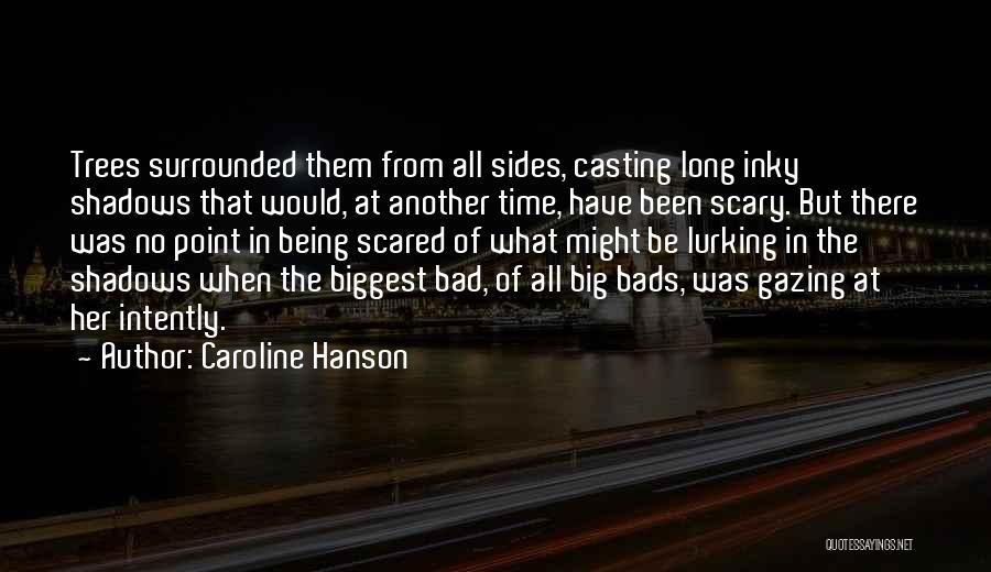Caroline Hanson Quotes 1223250