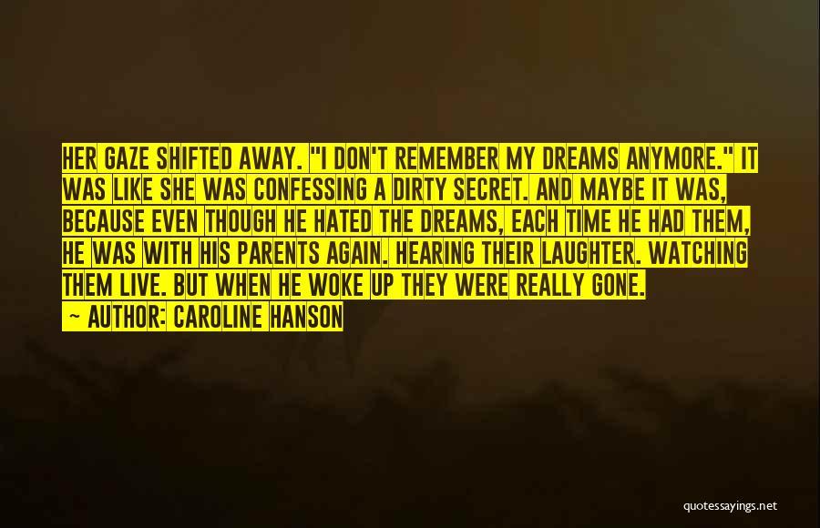 Caroline Hanson Quotes 1267143