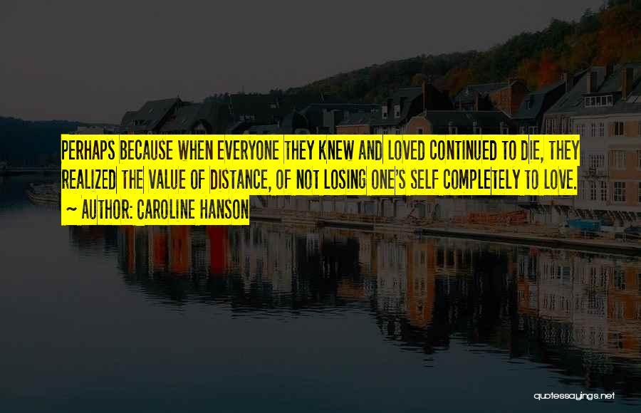 Caroline Hanson Quotes 141915