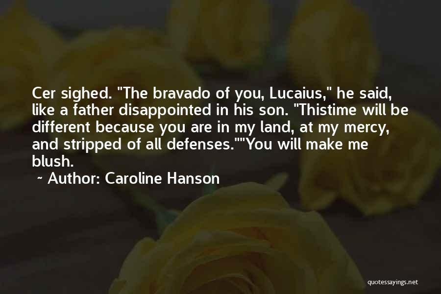 Caroline Hanson Quotes 170906