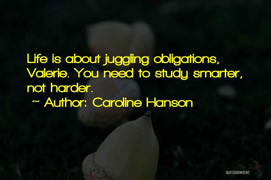 Caroline Hanson Quotes 254375