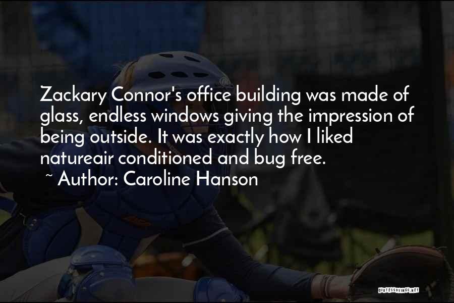 Caroline Hanson Quotes 361064