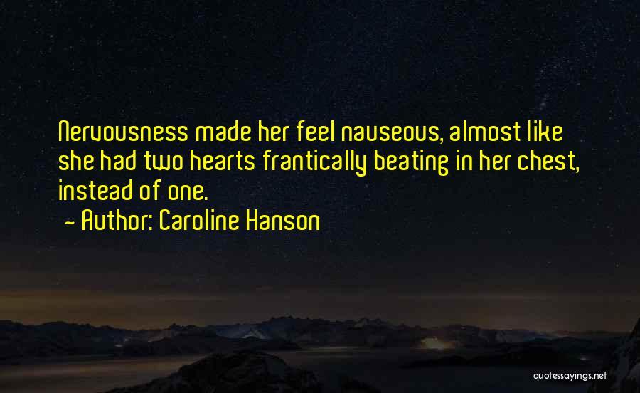 Caroline Hanson Quotes 480775