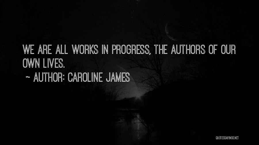 Caroline James Quotes 102011